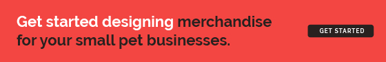 Start designing pet business merchandise today.